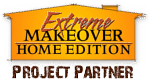 Extreme Makeover Home Edition Partner